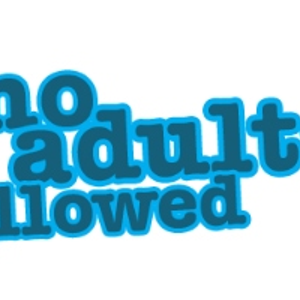 No Adults Allowed Thursday 21/02/13