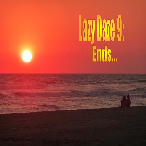 Buck Stallion - Lazy Daze 9 - Ends...