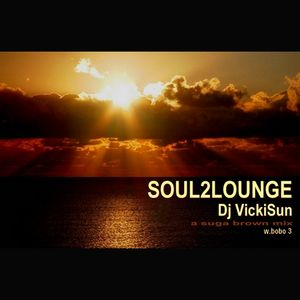 Soul2Lounge feat. Dj VickiSun vol.3