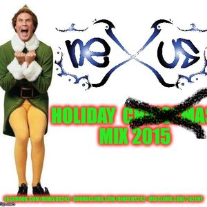 DJ Nexus Christmas oops, HOLIDAY mix 2015
