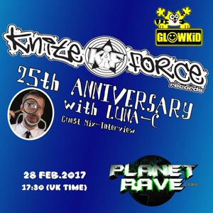 """GL0WKiD with LUNA-C pres. """"25th Anniversary of Kniteforce Records"""" @ Planet Rave [28FEB.2017]"""