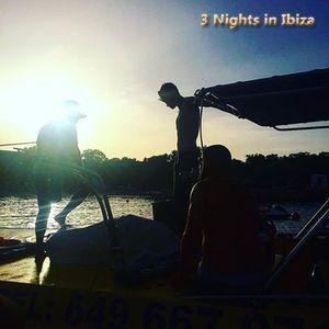 3 Nights in Ibiza - Tech House Mix - 3/Jul/16