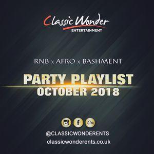 PARTY PLAYLIST OCTOBER 2018 - RNB x AFRO x BASHMENT