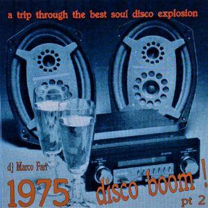 1975:  DISCO BOOM ! -  pt.2 -  (dj set)