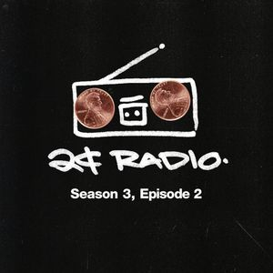 2¢ Radio w/ Craze & Four Color Zack (SE 3 EP 2)