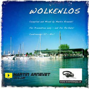 Martin Arnevet - Wolkenlos (Live DJ Set - Recorded 07.09.2012)