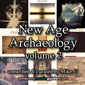 New Age Archaeology volume 2 unearthed & curated by Mike G