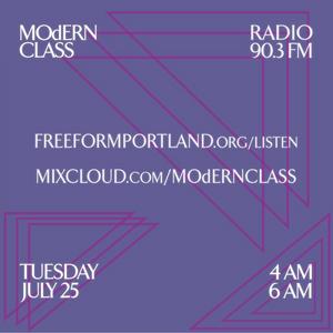 MOdERN CLASS on Freeform Portland 90.3 FM #7