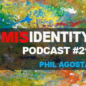 Podcast #21  July 2012 - Phil Agosta