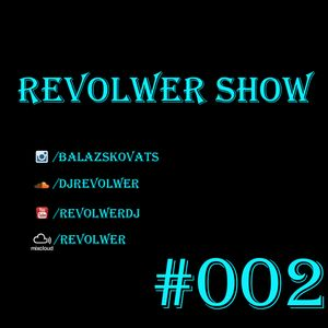 Revolwer Show #002 (Future Edit)