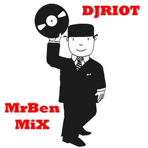 DJRiot - MrBen Mix