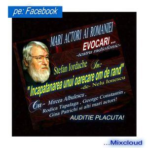 In memoriam: Stefan Iordache si , Mircea Albulescu... la teatru radiofonic