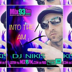 "Dj Nikis ""Into The Am"" Episode 34 10-15-19"