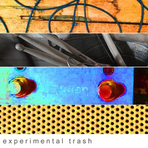 experimental trash / 21st April 2021