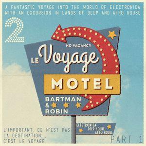 Le Voyage 2 - Part 1