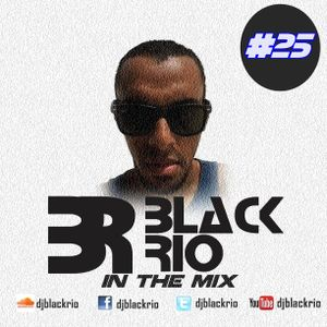 Black Rio - In The Mix #25