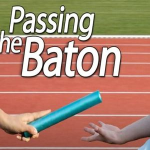 Passing the Baton - Audio