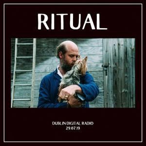 RITUAL - 29.07.19
