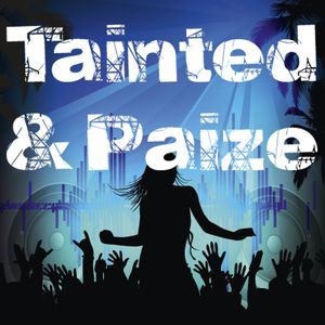 The Tainted and Paize Podcast - Episode 01 TT