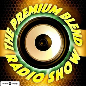 The Premium Blend Radio Show with Stuart Clack-Lewis - 20 New & Unreleased Emerging Artists - Indie