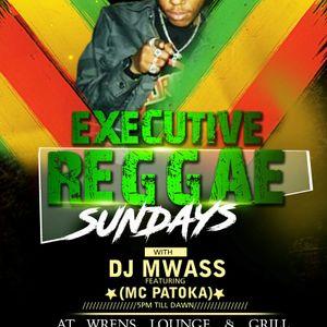 EXECUTIVE REGGAE SUNDAYS VOL 1 - DJ MWASS