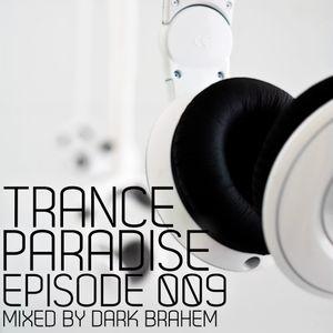 Trance Paradise Episode #009 (26-10-10)