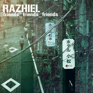Razhiel - Dj_set_6_12_2011_friends_friends_friends