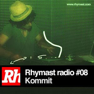 RhymastRadio #08 - Kommit