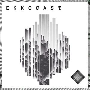 EKKOcast#00004 by Nae:Tek (July 2017)