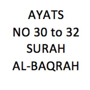 Tafseer of Ayats No 30 to 32 of Surah Al-Baqra ( Quran Tafseer class dated 23 Jun 17 )