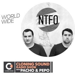 Pacho & Pepo present: NTFO on Cloning Sound radio show #144