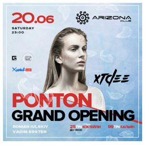 XTDEE - Arizona Ponton opening [live mix] 20.06.2015