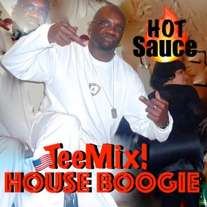 "That Rump Shakin' ""HOT SAUCE"" (TeeMix! HOUSE BOOGIE SHIT) 超 Deep Sleeze & ⓉⒺⒺTwizzle HEATIN' It UP!"