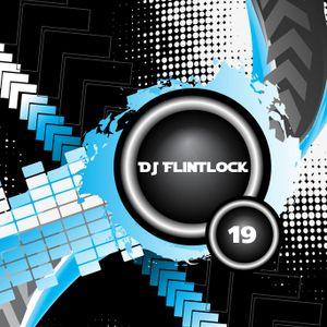DJ Flintlock Radio Show Week 19