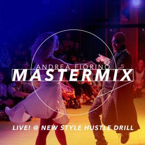 Andrea Fiorino Mastermix #584 (Live! @ New Style Hustle Drill)