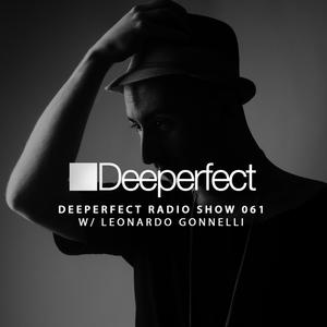 Deeperfect Radio Show 061 with Leonardo Gonnelli