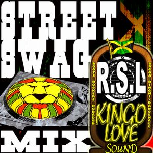 Street Swag mix by R.S.L