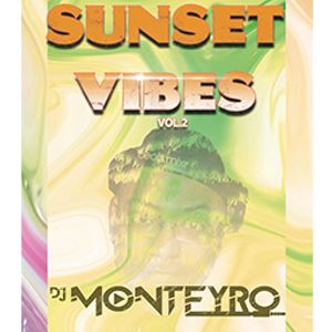 SUNSET VIBES VOL.2 BY DJ MONTEYRO