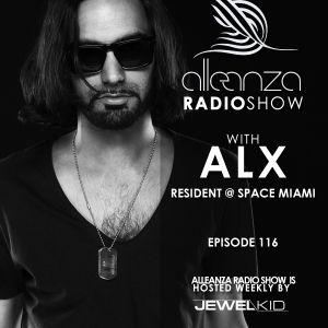 Jewel Kid presents Alleanza Radio Show - Ep. 116 ALX