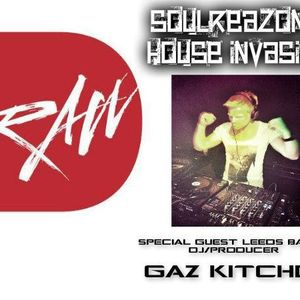 SoulReazon's House Invasion - Special Guest Leeds based DJ / Producer Gaz Kitchen