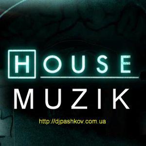 [House Muzik]