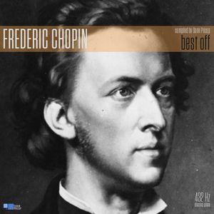 FREDERIC CHOPIN - Best Off (432 Hz)