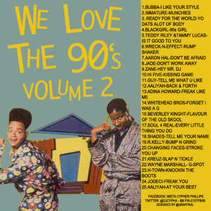 WE LOVE THE 90'S VOL.2 (NEW JACK SWING,RNB & SLOW JAM EDITION)