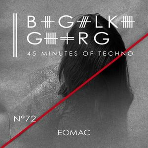 Eomac @ 45 Minutes Of Techno Podcast N°72