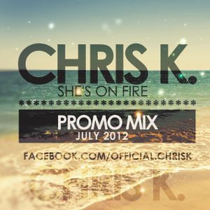 Chris K -july-2012-promo-mix.