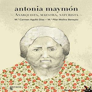 Antonia Maymón - Entrevista a Mª Carmen Agulló