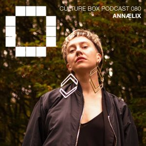 Culture Box Podcast – 080 ANNÆLIX