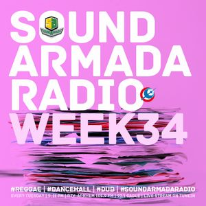Sound Armada Radio Show Week 34 - 2016