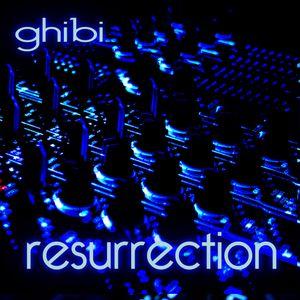 ghibi - resurrection (february 2013)