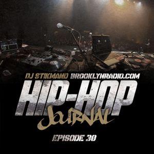 Hip Hop Journal Episode 30 w/ DJ Stikmand